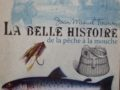 La Belle Histoire de la pêche à la mouche