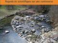 La gestion écologique des rivières françaises : Regards de scientifiques sur une controverse